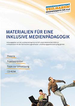 Materialien für eine inklusive Medienpädagogik